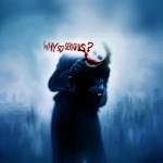 Joker Why So Serious Wallpaper